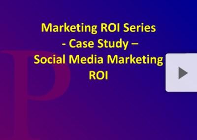 Brand ROI Series Social Marketing ROI Case Study Part 1