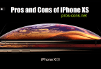 Pros and Cons of iPhone XS