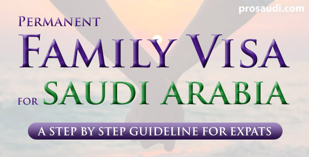 How to Get Family Visa in Saudi Arabia - A Step by Step Guide fo