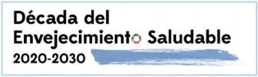 EL DECENIO DEL ENVEJECIMIENTO SALUDABLE (2020-2030)