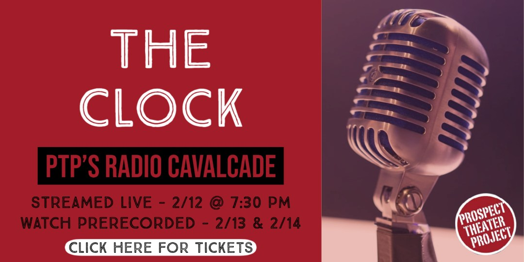 radio cavalcade tickets the clock valentines day prospect theater project modesto california