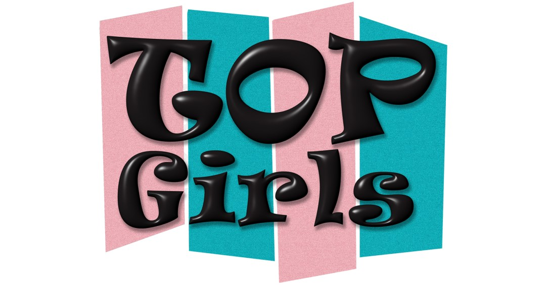 Top Girls Caryl Churchill