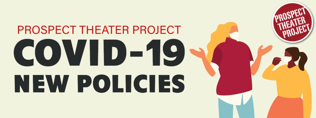 covid 19 prospect theater project policies