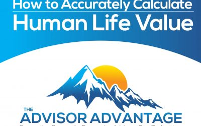 How to Accurately Calculate Human Life Value – Episode 146