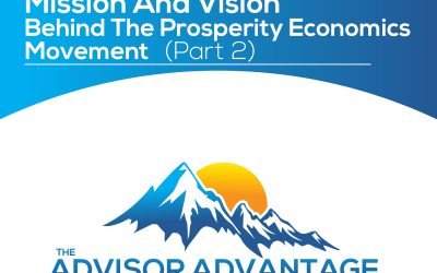 Mission and Vision Behind the Prosperity Economics Movement (part 2) – Episode 167