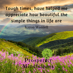 tough times#2.prosperitymindfulness.128