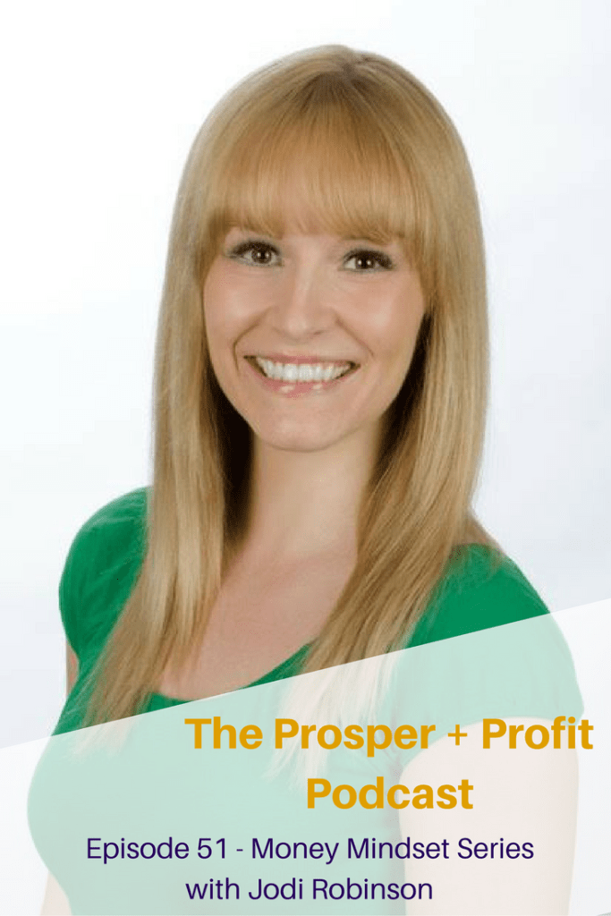 The Prosper+ Profit Podcast Interviews Jodi Robinson to create a healthy eating budget