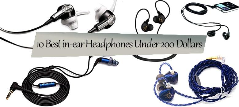 best in ear headphones under $200