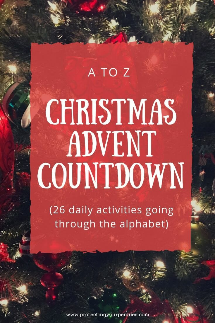A to Z Christmas Advent Countdown Calendar. Simple craft and treat ideas for kids to count down the days to Christmas. Fun & easy for toddlers, preschoolers and elementary kids. DIY activities, learning about Christian meaning and Jesus, and have fun with Santa.