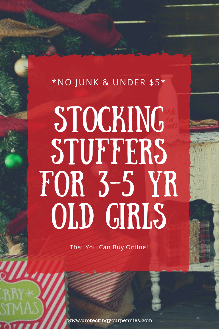 No Junk Stocking Stuffers For 3 5 Year Old Girls Protecting Your