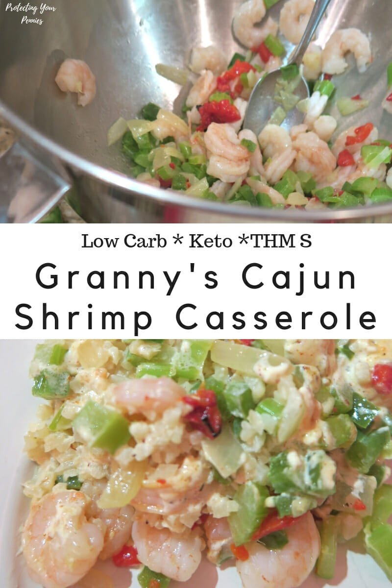 Low Carb Cajun Shrimp Casserole for Keto Diet. Easy recipe for a Trim Healthy Mama S Meal (THM). The traditional rice base is replaced with Cauliflower rice for added vegetables and lower carbs.