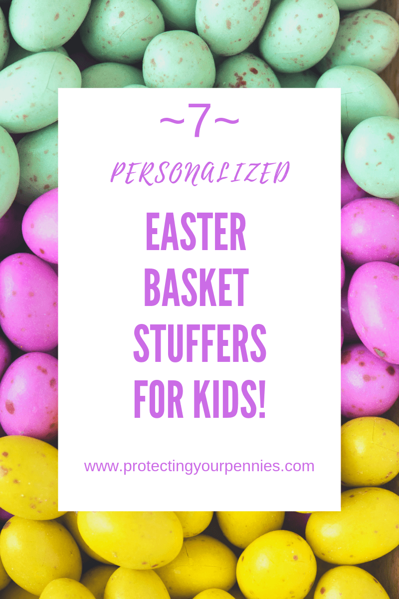7 Personalized Easter Basket Fillers for Kids