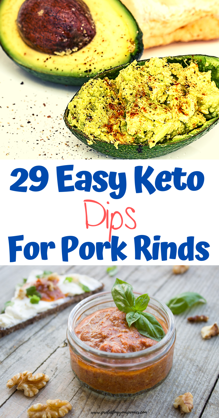 Easy Keto Dips to Eat With Pork Rinds - Low Carb THM S