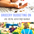 Grocery Budgeting on Trim Healthy Mama - Part of the THM A to Z Series
