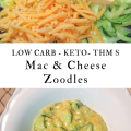 Low Carb Keto and THM Cheesy Mac and Cheese Zoodles Side Dish Recipe
