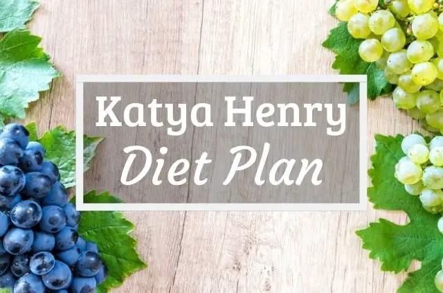 Katya Henry Diet