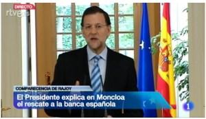 El presidente Rajoy anuncia el rescate bancario en la Moncloa