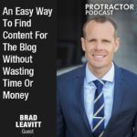An Easy Way To Find Content For Your Blog Without Wasting Time Or Money – Brad Leavitt