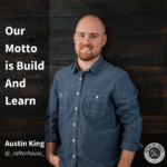 contractor podcast with austin king from rafter house