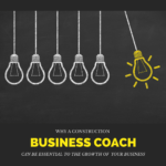 Why a Construction Business Coach Has Been Essential for Our Growth