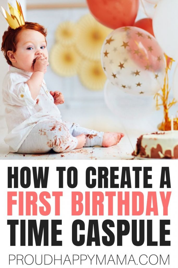 First Birthday Time Capsule Ideas What To Include