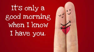 Lovely Good Morning Messages for Him or Her
