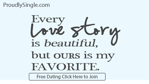 ProudlySingle-click-to-join-our-story-is-the-best