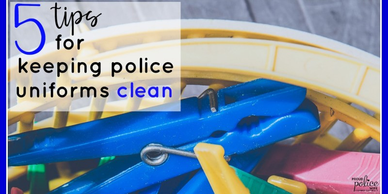 5 TIPS FOR KEEPING POLICE UNIFORMS CLEAN
