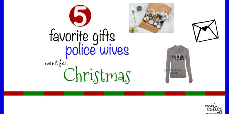 Christmas Gift Ideas for Police Wives