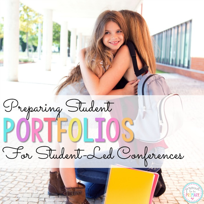Student Portfolios - Preparing for Student-Led Conferences