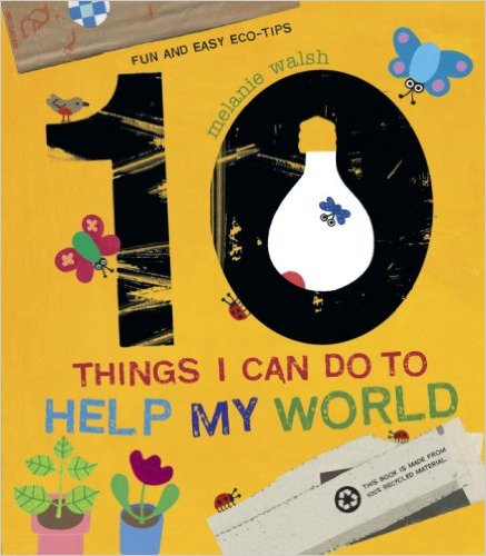 earth day ideas: books - 10 Things I can do to Help My World