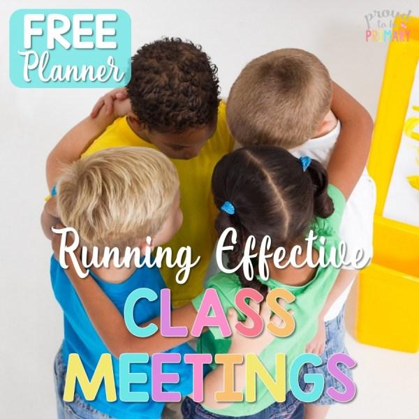 How to run an effective class meeting