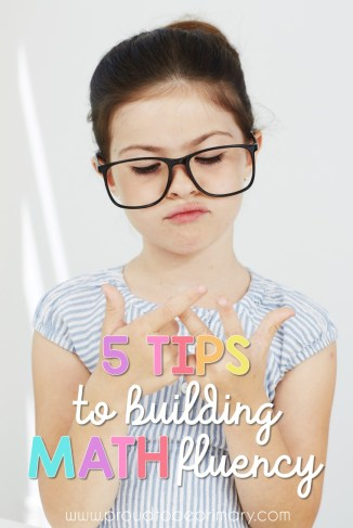 Primary classroom teachers must read these 5 TIPS TO BUILDING MATH FLUENCY to help with setting up daily math routines, lessons, and activities. These learning ideas will help students develop confidence, stay engaged, and build math skills through fun practice like games and centers. It is about more than memorization!