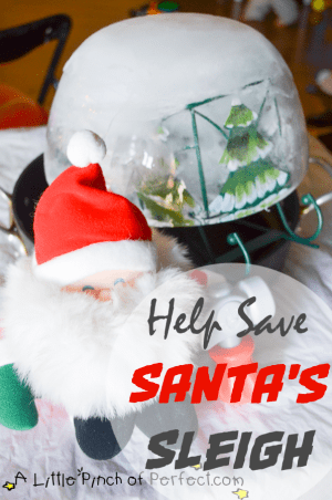 help save santa's sleigh science - a little pinch of perfect