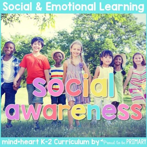 social awareness unit social-emotional learning curriculum for K-2