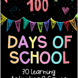100 days of school ideas, activities, and games