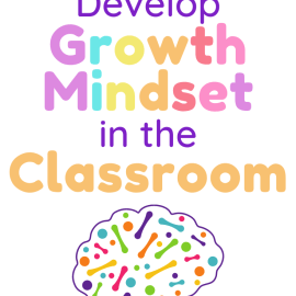 Developing a Growth Mindset By Training the Brain in the Classroom