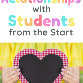 How to Build Relationships with Students on the First Day of School