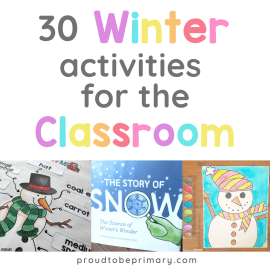 30 Exciting Winter Activities for the K-2 Classroom