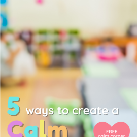 How to Create a Calm Classroom: 5 Effective Strategies for Elementary Teachers