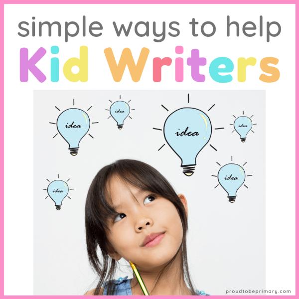 Help Kid Writers Create Writing in 6 Easy Steps