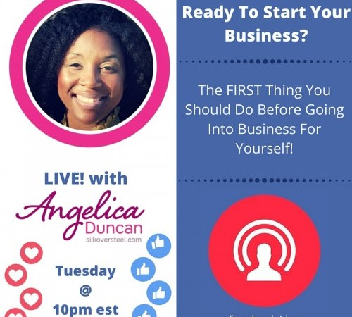 The FIRST Thing You Should Do Before Going Into Business For Yourself!