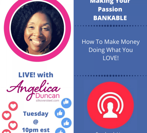 Making Your Passion Bankable!