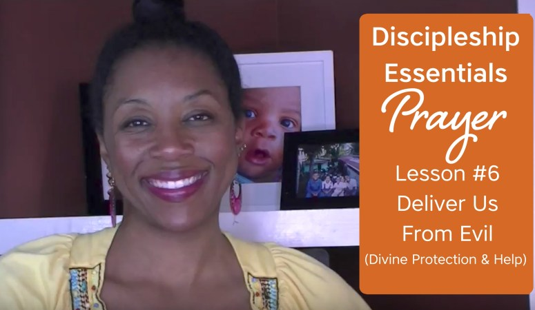 Discipleship Essentials: Prayer {Bible Study Lesson 6}