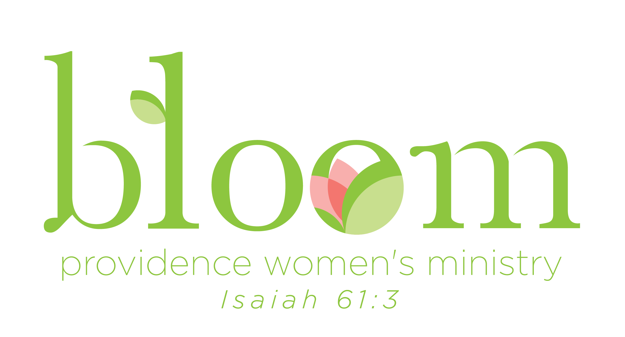 Bloom Bible Study (Women\'s Ministry) – Providence Church