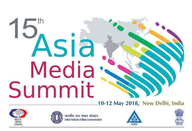 15th Asia Media Summit with theme 'Telling Our Stories – Asia and More' starts today in New Delhi