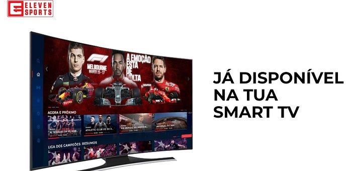 Eleven Sports já está disponível em Smart TV´s de várias marcas 1