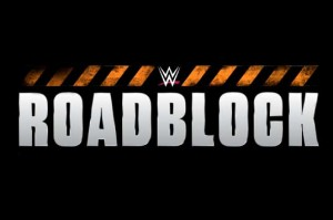 roadblock-wwe