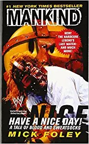 Have a Nice Day: A Tale of Blood & Sweatsocks Wrestling Book Cover