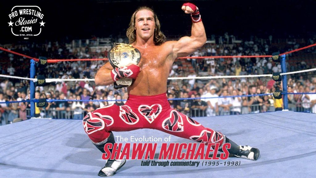 The Evolution of SHAWN MICHAELS Told through Commentary (1995-1998) graphic showing him in the ring with a title belt on his shoulder wearing heart printed wrestling tights